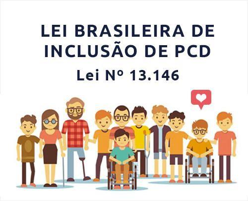 LEI BRASILEIRA DE INCLUSÃO