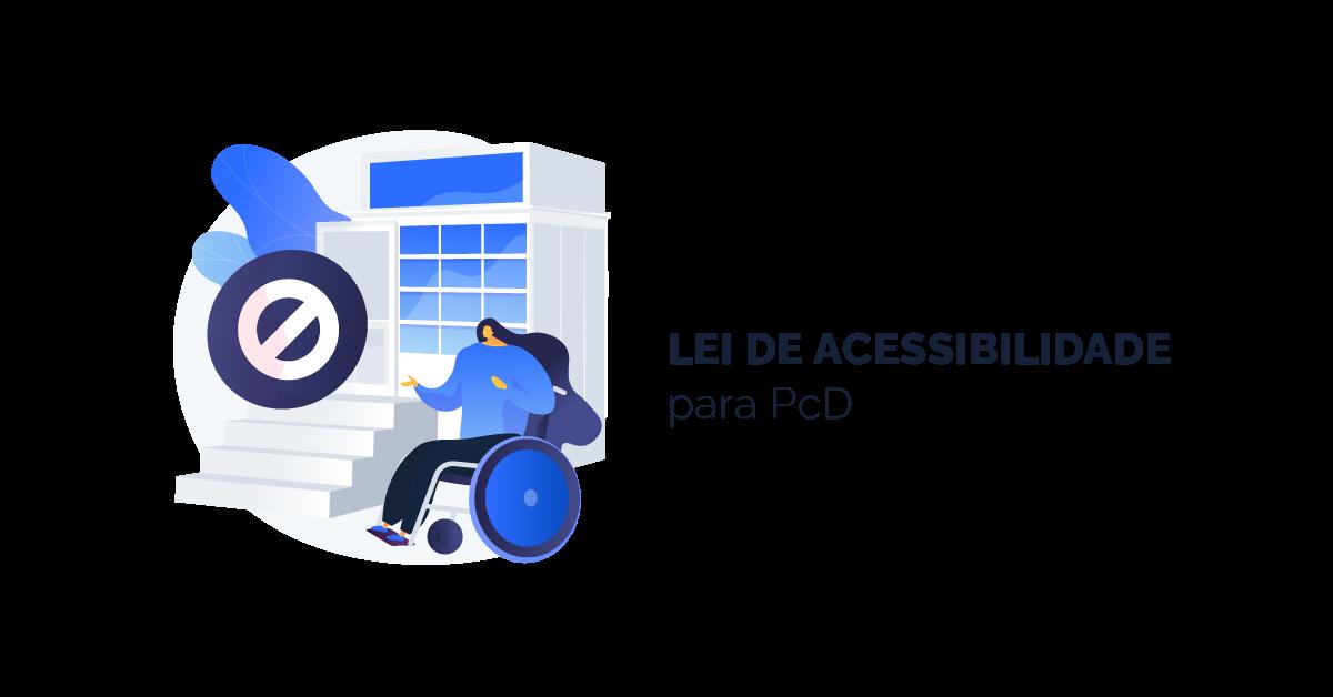 Lei de Promoção da Acessibilidade para Pessoas com Deficiência ou Mobilidade Reduzida